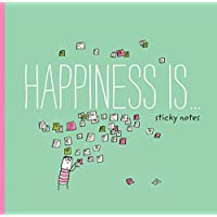 Happiness Is . . . Sticky Notes