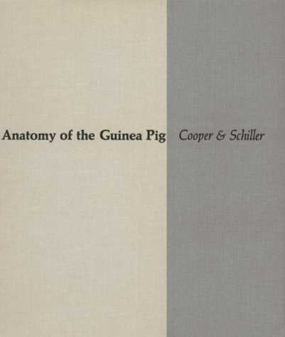 Anatomy of the Guinea Pig (Commonwealth Fund Publications)