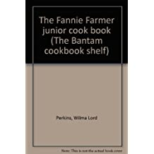 The Fannie Farmer junior cook book (The Bantam cookbook shelf)