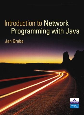 An Introduction to Network Programming with Java + CD