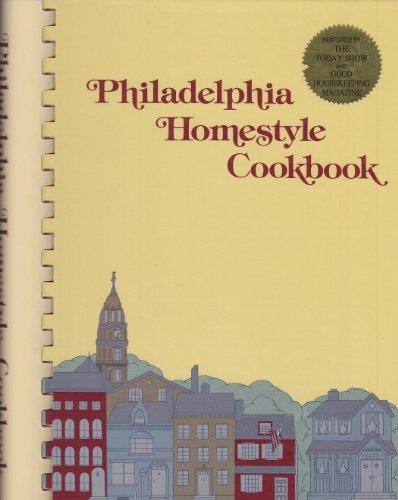 Philadelphia Homestyle Cookbook