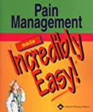 Pain Management Made Incredibly Easy