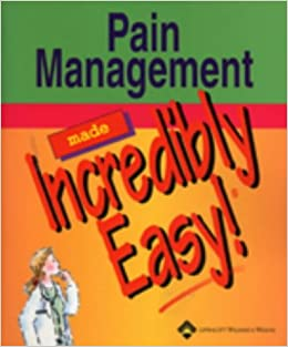 Pain Management Made Incredibly Easy! por Springhouse