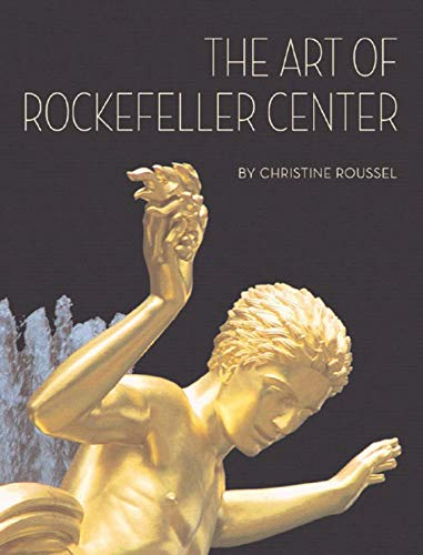 The Art of Rockefeller Center ()