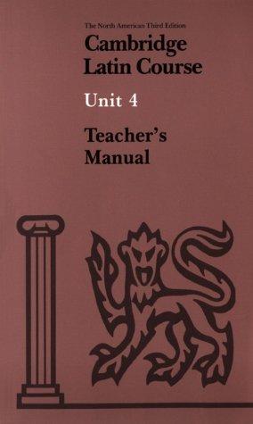 Cambridge Latin Course Unit 4 Teacher's book North American edition (North American Cambridge Latin Course)