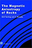 The Magnetic Anisotropy of Rocks, Tarling, Donald H. and Hrouda, Frantisek, 0412498804
