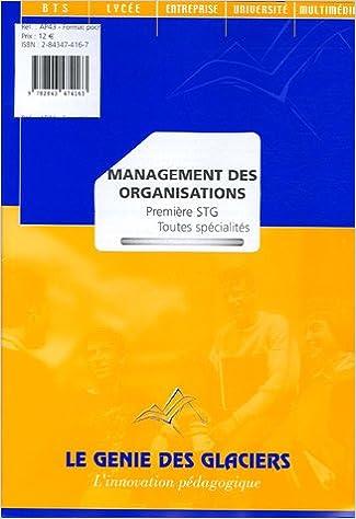 En ligne téléchargement gratuit Management des organisations 1e STG toutes spécialités pdf ebook