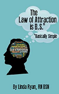 The Law Of Attraction Is *b.s. by Linda Ryan ebook deal