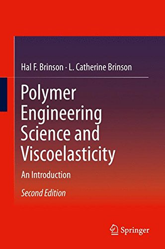 Polymer Engineering Science and Viscoelasticity: An Introduction