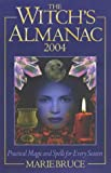 Witches Almanac 2004, Marie Bruce, 0572029144