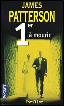 Le Women Murder Club, tome 1 : Premier à mourir par Patterson