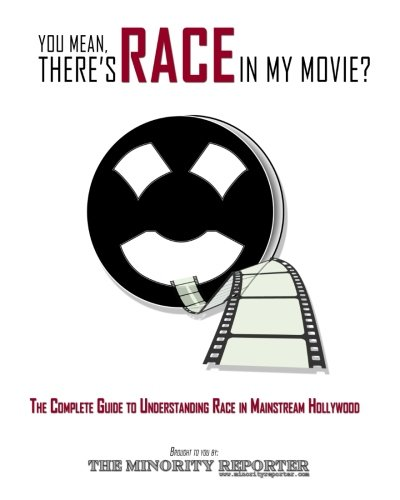 You Mean, There's RACE in My Movie?