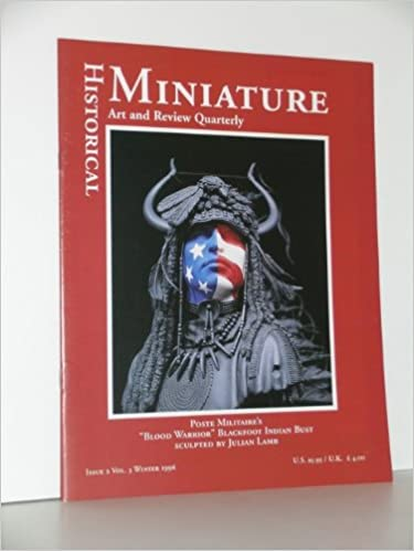 Historical Miniature Art and Review Quarterly (Issue 2 Vol.