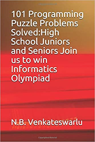 101 Programming Puzzle Problems Solved Join us to win Informatics Olympiad
