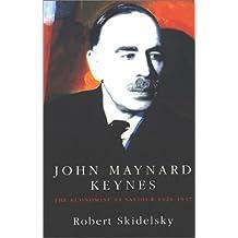John Maynard Keynes: Vol. 2, The Economist As Saviour, 1920-1937