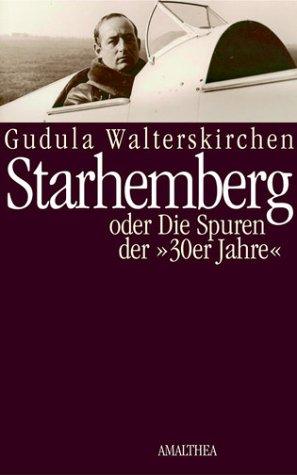 Starhemberg oder die Spuren der