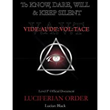 Luciferian Order: To Know, Dare, Will and Keep Silent