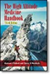 img - for The High Altitude Medicine Handbook, Third Edition book / textbook / text book