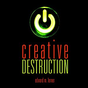 Creative Destruction Audiobook