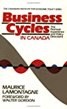Business Cycles in Canada : The Postwar Experience and Policy Directions, Lamontagne, Maurice, 0888627130