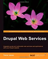 Drupal Web Services Front Cover