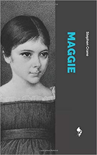 Amazoncom Maggie A Girl Of The Streets  Stephen  Amazoncom Maggie A Girl Of The Streets  Stephen Crane  Books