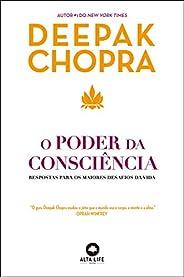 O poder da consciência: respostas para os maiores desafios da vida: Volume 1