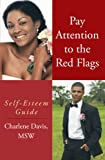Pay Attention to the Red Flags, Charlene Davis, 1452020280