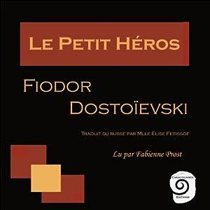Le Petit Héros | Livre audio