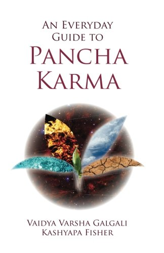 An Every Day Guide to Pancha Karma