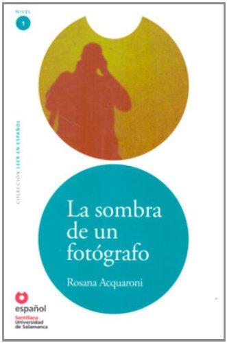 Sombra Fotografo, La (Leer En Español) Rosana Acquaroni