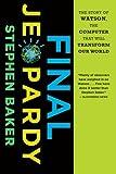 Final Jeopardy, Stephen Baker, 0547747195