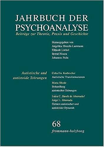 Jahrbuch Der Psychoanalyse / Band 68: Autistische Und Autistoide Storungen - Erkennen Und Behandeln