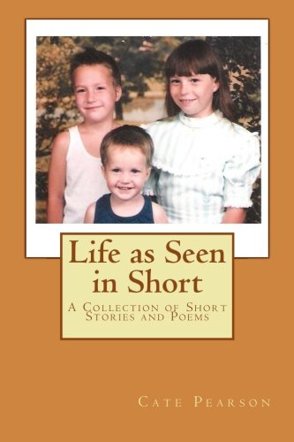 Life as Seen in Short PDF