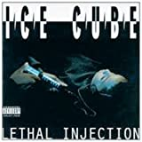 Lethal Injection - Ice Cube