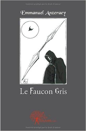 Le faucon gris d'Emmanuel ANzeraey 4152rCIHHLL._SX327_BO1,204,203,200_