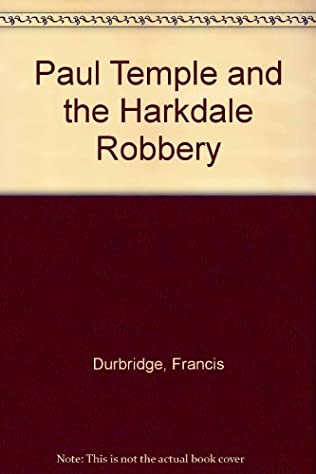 book cover of Paul Temple and the Harkdale Robbery