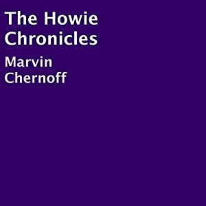 The Howie Chronicles Audiobook