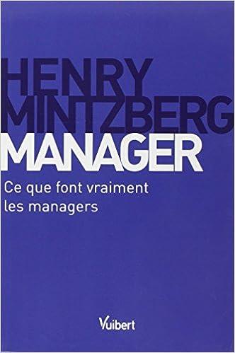 Lire Manager : Ce que font vraiment les managers pdf, epub
