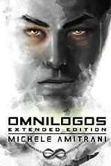 Omnilogos: Extended Edition (Omnilogos Series) (Volume 1) Paperback