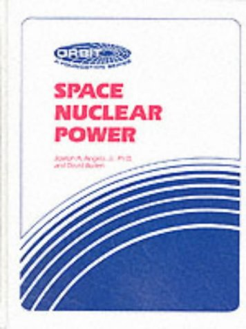 Space Nuclear Power (Orbit, a foundation series)