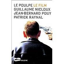 Poulpe, le film (Le)