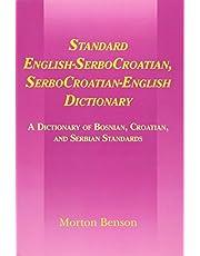 Standard English-SerboCroatian, SerboCroatian-English Dictionary: A Dictionary of Bosnian, Croatian, and Serbian Standards