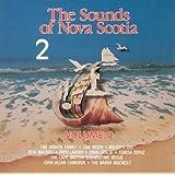 The Sounds Of Nova Scotia Volume 2