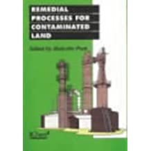 Remedial Processes for Contaminated Land