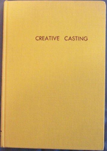 Creative Casting: Jewelry, Silverware, Sculpture (Casting Gold Jewelry)