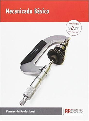 Mecanizado Basico 2017: Juan José Bertol: 9788416653874: Amazon.com: Books