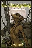 The Changeling (Wyrdwolf) (Volume 3)