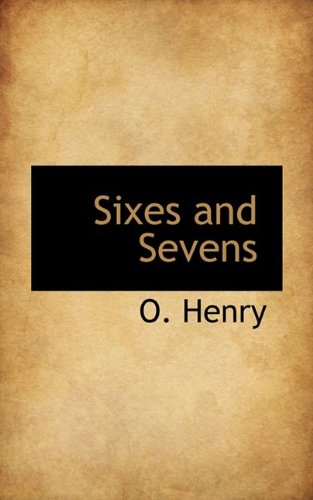 Sixes and Sevens pdf epub
