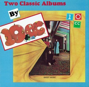 10cc - Two Classic Albums By 10cc: 10cc/sheet Music - Zortam Music